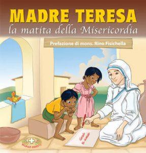 Madre Teresa: la matita della Misericordia